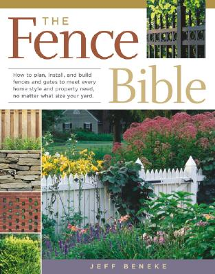 The Fence Bible By Beneke, Jeff/ Powell, Melanie (ILT)